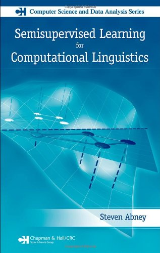 9781584885597: Semisupervised Learning for Computational Linguistics (Chapman & Hall/CRC Computer Science & Data Analysis)