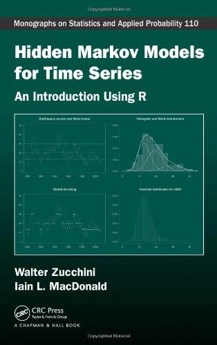 Hidden Markov Models for Time Series: An: Walter Zucchini; Iain