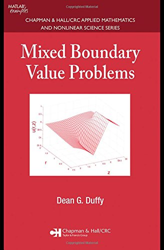 9781584885795: Mixed Boundary Value Problems (Chapman & Hall/CRC Applied Mathematics & Nonlinear Science)