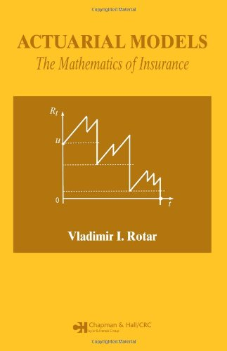 9781584885863: Actuarial Models: The Mathematics of Insurance