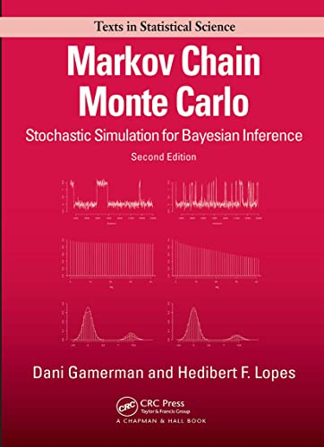 9781584885870: Markov Chain Monte Carlo: Stochastic Simulation for Bayesian Inference, Second Edition (Chapman & Hall/CRC Texts in Statistical Science)