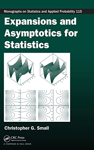 9781584885900: Expansions and Asymptotics for Statistics (Chapman & Hall/CRC Monographs on Statistics & Applied Probability)