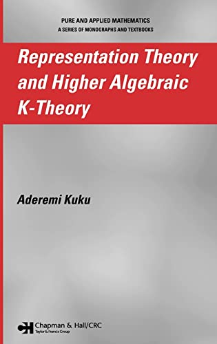 9781584886037: Representation Theory and Higher Algebraic K-Theory (Pure & Applied Mathematics)