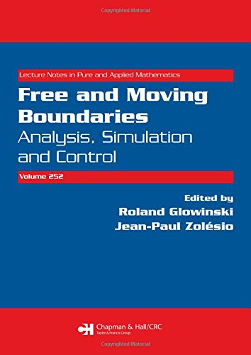 9781584886068: Free and Moving Boundaries: Analysis, Simulation and Control (Lecture Notes in Pure and Applied Mathematics)