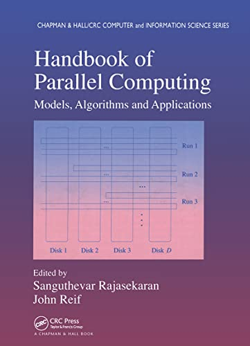 9781584886235: Handbook of Parallel Computing: Models, Algorithms and Applications (Chapman & Hall/CRC Computer and Information Science Series)