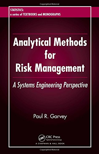 9781584886372: Analytical Methods for Risk Management: A Systems Engineering Perspective (Statistics: a Series of Textbooks and Monographs)