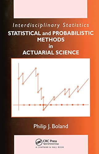 9781584886952: Statistical and Probabilistic Methods in Actuarial Science (Chapman & Hall/CRC Interdisciplinary Statistics Series)