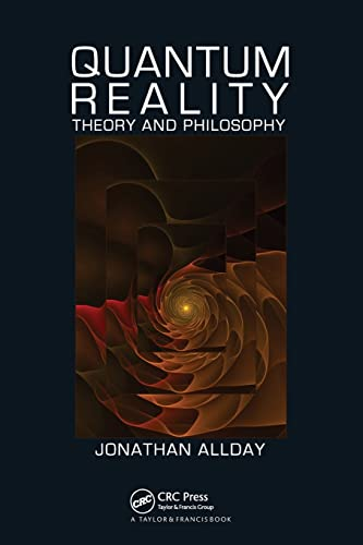 9781584887034: Quantum Reality: Theory and Philosophy
