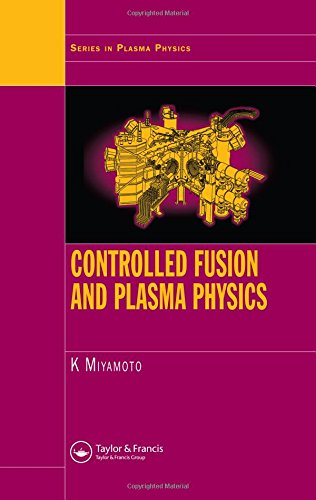 9781584887096: Controlled Fusion and Plasma Physics (Series in Plasma Physics)