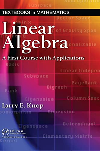 9781584887829: Linear Algebra: A First Course with Applications (Textbooks in Mathematics)