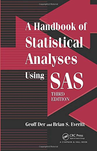 9781584887843: A Handbook of Statistical Analyses using SAS, Third Edition