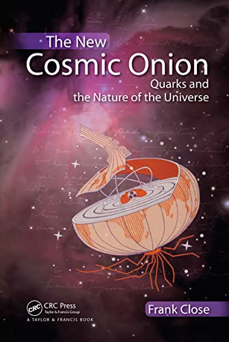 9781584887980: The New Cosmic Onion: Quarks and the Nature of the Universe