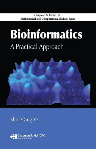 9781584888109: Bioinformatics: A Practical Approach (Chapman & Hall/CRC Mathematical and Computational Biology)