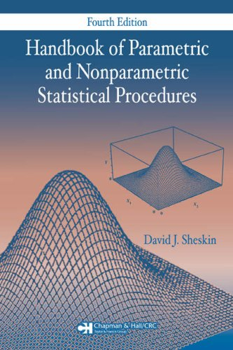 Handbook of Parametric and Nonparametric Statistical Procedures: Sheskin, David J.