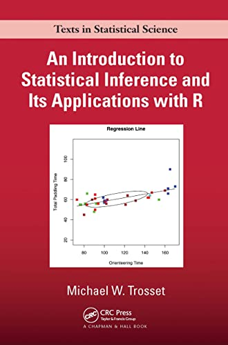 9781584889472: An Introduction to Statistical Inference and Its Applications with R (Chapman & Hall/CRC Texts in Statistical Science)