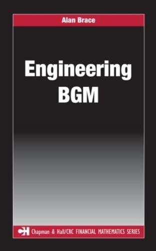 9781584889687: Engineering BGM (Chapman and Hall/CRC Financial Mathematics Series)