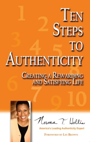 Ten Steps to Authenticity: Norma T. Hollis