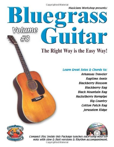 9781584960140: Bluegrass Guitar the Right Way is the Easy Way Volume 3