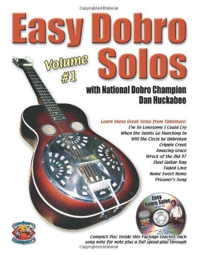 Easy Dobro Solos Volume One (Book + CD): Dan Huckabee