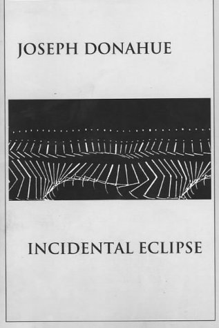 9781584980322: Incidental Eclipse