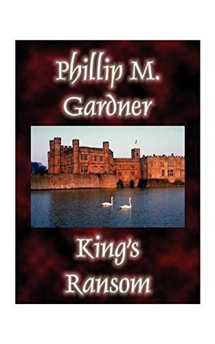King's Ransom: Phillip Gardner