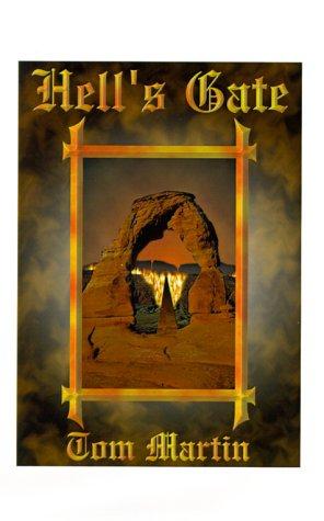 Hell's Gate: God's Last Call to a Backslidden Church: Thomas E. Martin