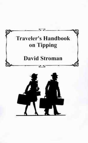 9781585000685: Traveler's Handbook on Tipping