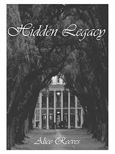 Hidden Legacy: Alice Reeves