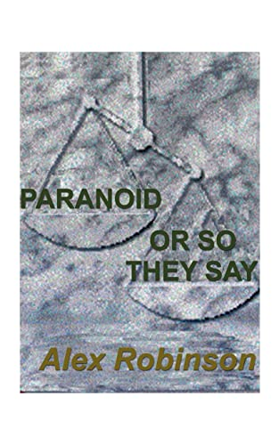 Paranoid, or So They Say (1585001716) by Alex Robinson