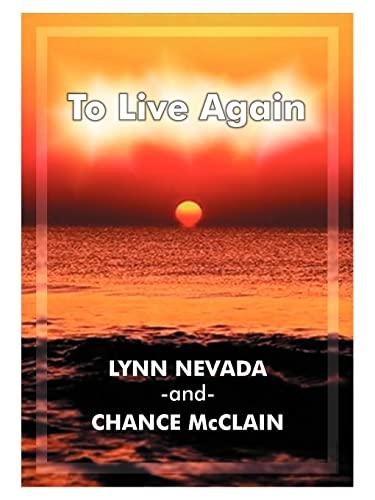 To Live Again: Lynn Nevada