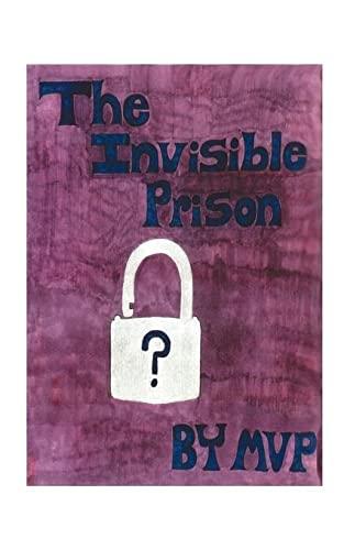 9781585002337: The Invisible Prison