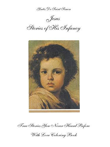 9781585004034: Jesus-Stories of his Infancy: True Stories You Never Heard Before