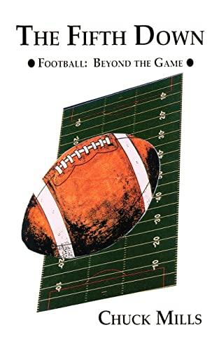 The Fifth Down: Football Thoughts and Other Things: Chuck Mills