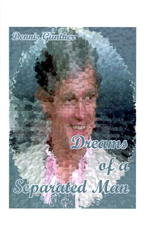 9781585004928: Dreams of a Separated Man