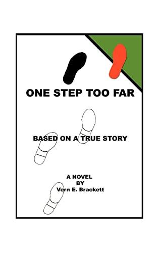 One Step Too Far: Vern E. Brackett