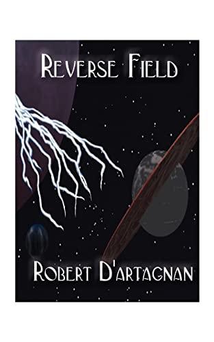 Reverse Field: Robert D'artagnan