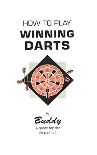 9781585008773: How to Play Winning Darts