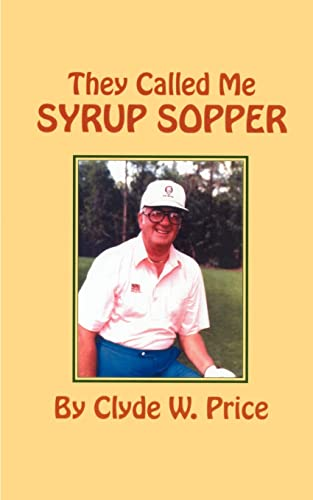 9781585009008: They Called Me Syrup Sopper