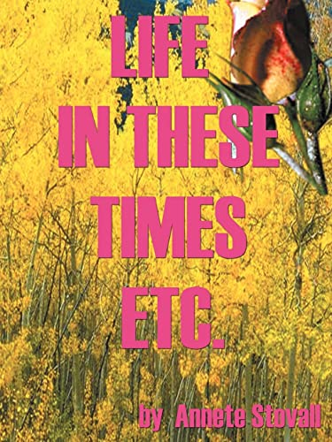 Life in These Times Etc.: Annette Stovall