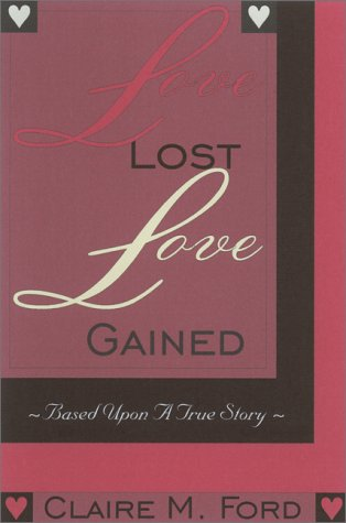 9781585010202: Love Lost, Love Gained