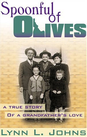 9781585010684: Spoonful of Olives: A True Story of a Grandfather's Love