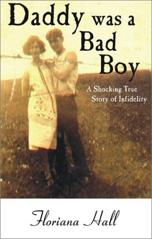 9781585010707: Daddy was a Bad Boy