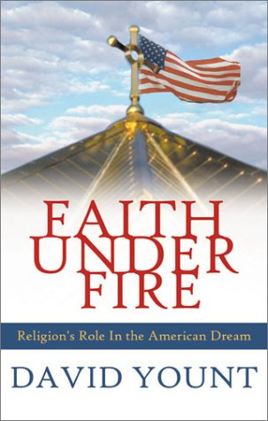 9781585010752: Faith Under Fire: Religion's Role in the American Dream