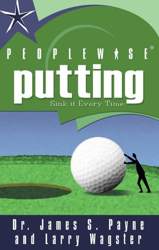 9781585010912: PEOPLEWISE Putting: Get Your Brain in the Game