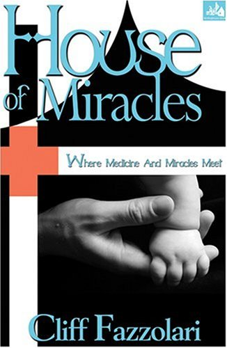 9781585011148: House of Miracles
