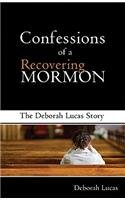 9781585011209: Confessions of a Recovering Mormon