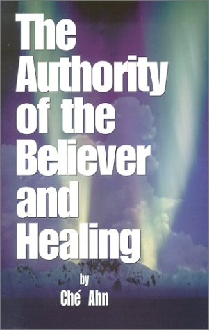 9781585020034: The Authority of The Believer and Healing