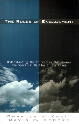 The Rules of Engagement : Understanding the: Kraft, Charles H.,
