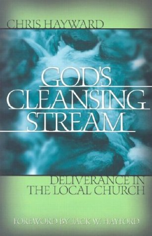 9781585020355: God's Cleansing Stream: Deliverance in the Local Church