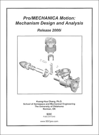 9781585030057: Pro/MECHANICA Motion: Mechanism Design and Analysis (Release 2000i)